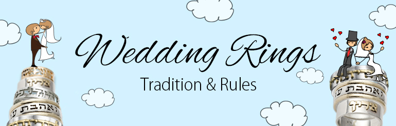 Jewish Wedding Rings: Tradition & Rules - Israel Blessing